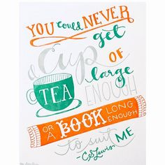 Cup of Tea : C.S. Lewis quote by 9th Letter Press | 9th LETTER PRESS