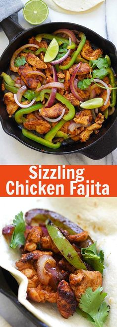 Sizzling Chicken Fajita – BEST and easiest homemade chicken fajita on a skillet. So flavorful and so much better than Mexican restaurants