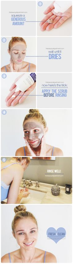 STEPS: 1.rub a generous amt of mask w/fingertips. 2.Apply all over face; Wait 15min or until completely dry. >>don't rinse yet!<< 3.rub a generous amt of Scrub w/fingertips, then Apply directly on top of dried mask, rubbing in circles (This does 2 things: breaks down the mask & helps remove dead skin cells while pores are already cleaned) 4.rinse off w/cool water (wet muslin cloth(s) ok too). skin will feel incredibly soft & smooth like microdermabrasion