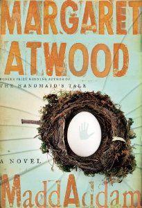 MaddAddam: A Novel: Margaret Atwood
