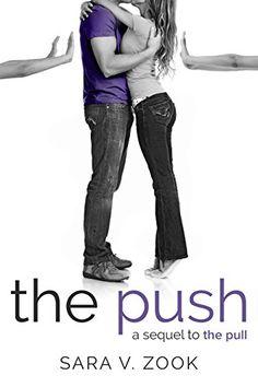 The Push (A Sequel to The Pull) by Sara V. Zook https://www.amazon.com/dp/B014MPM3BW/ref=cm_sw_r_pi_dp_x_BK1lzbPTQ59KY