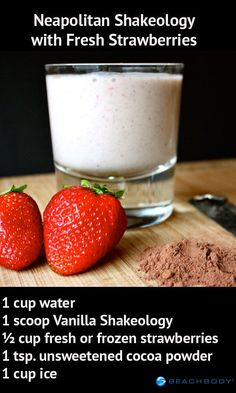 Neapolitan shakeology-Vanilla Shakeology cocoa powder and fresh strawberries! It's great for breakfast or dessert Protein Powder Recipes, Protein Shake Recipes, Smoothie Recipes, Healthy Recipes, Protein Shakes, Smoothie Drinks, Top Recipes, Drink Recipes, Healthy Meals
