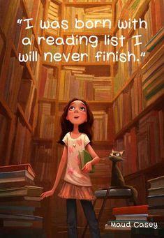 Nací con una lista de lectura q nunca se acabará.