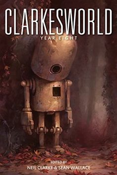 Clarkesworld: Year Eight (Clarkesworld Anthology #8) with contributions by N.K. Jemisin