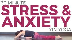 30 Minute Yin Yoga for Stress & Anxiety | SarahBethYoga - YouTube
