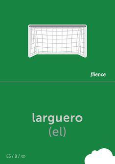 Larguero #flience #sport #soccer #english #education #flashcard #language Spanish Flashcards, Barre, Poster, Language, English, Education, Website, Sports, Design
