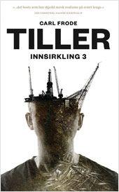 Innsirkling 3 - Carl Frode Tiller