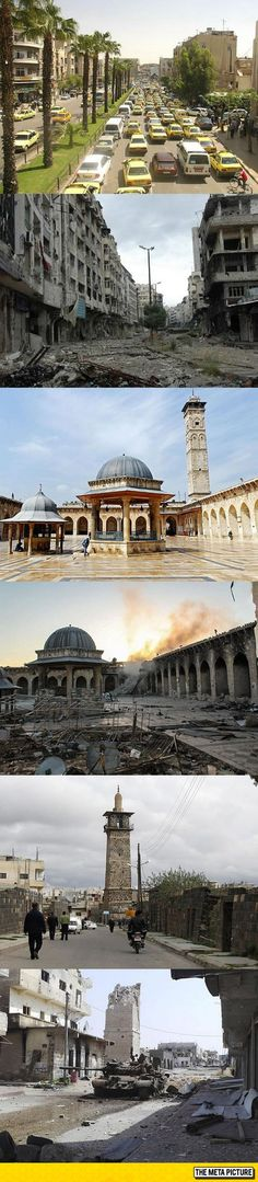 Damascus, Syria, Before And After - War destroys everything it touches. Now imagine that first one as a street in California. It could be, you know; someday. This is much how people felt about the Civil War too. That one was the last major war on American soil