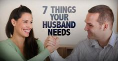 This husband is letting wives in on the 7 things all husbands need but might not tell their wives. This is fantastic!