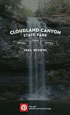 Cloudland Canyon State Park offers some of the most breathtaking views and waterfalls in all of North Georgia. Nestled near Lookout Mountain it is a short drive from both Chattanooga and Atlanta. Mountain Park, Mountain Hiking, Lookout Mountain, Hiking In Georgia, Georgia State Parks, Places To Travel, Places To Go, Cloudland Canyon, Best Hikes