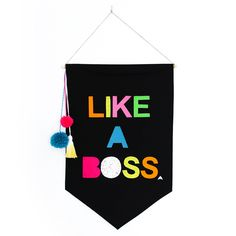 Like A Boss | Furbish Studio