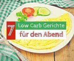 Einsteigern in die Low Carb Ernährung fällt es abends schwer auf Kohlenhydrate zu verzichten, deswegen stellen wir euch 7 Low Carb Gerichte für abends vor.