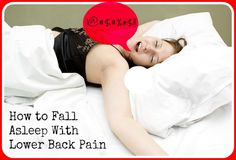 How to Sleep With Lower Back Pain – 5 Surprisingly Effective Ways to Fall Asleep With (out) Back Pain