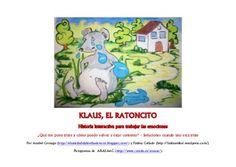 """""""klaus, el ratoncito"""" Trabajamos soluciones para cuando uno está TRISTE , by Anabel Cornago, via Slideshare"""
