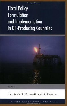 Fiscal Policy Formulation and Implementation in Oil Producing Countries by Jeffrey M. Davis http://www.amazon.com/dp/1589061756/ref=cm_sw_r_pi_dp_cyJ4ub0GWWR3Z
