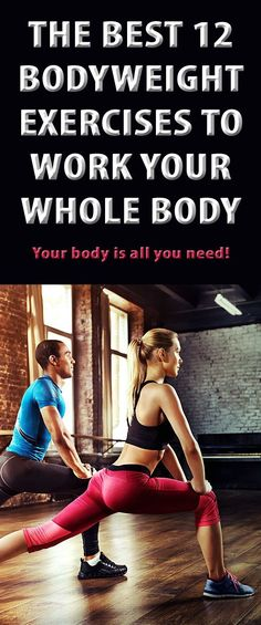 Best Workouts Tips : Picture Description The best 12 bodyweight exercises to work your whole body! #workout #fullbodyworkout #bodyweightworkout #wholebodyworkout -Read More –