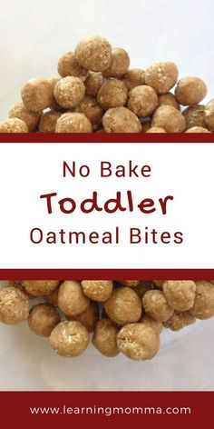 No Bake Toddler Oatmeal Bites Just 4 Simple Ingredients! No bake toddler oatmeal bites for the independent and picky toddler eater! An easy way to have your toddler or older baby feed themselves grain and protein. Source by cocoonapothecary Healthy Toddler Meals, Kids Meals, Toddler Dinners, Toddler Lunches, Easy Toddler Snacks, Toddler Finger Foods, Healthy Food, Healthy Lunches, Toddler Food Picky