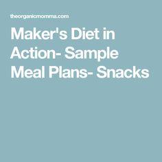 The makers diet vs primal blueprint vs paleo makers diet makers diet in action sample meal plans snacks malvernweather Choice Image