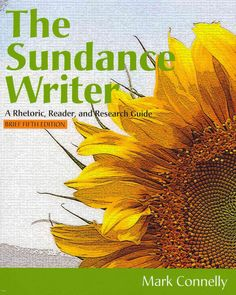 The Sundance Writer: A Rhetoric, Reader, and Research Guide