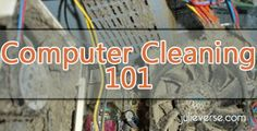 How to clean your computer | Computer Maintenance 101