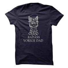 Badass Yorkie Dad D160203 - For all Yorkie Lovers! (Dad - Father's Day Tshirts)