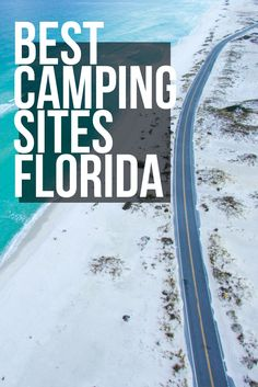 Best Camping Sites in Florida UPDATED) - Travel tips - Travel tour - travel ideas Camping Snacks, Camping Spots, Van Camping, Beach Camping, Camping World, Camping Ideas, Camping Hammock, Camping 101, Kayak Camping