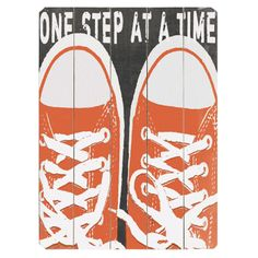 One Step at a Time ... sign to make