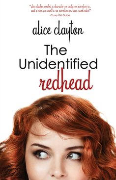 The Unidentified Redhead – Alice Clayton. Hilarious sexy fun read. Jack/George & Grace my fave new couple
