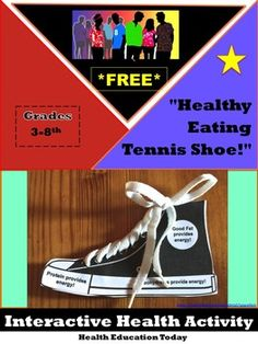 "Interactive Lesson FREE!: ""Healthy Eating Tennis Shoe"" For Any 3rd - 8th Grade Teacher! our students will love having these cool ""Eat Healthy"" tennis shoes that really lace up. FREE!"