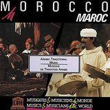 Morocco: Arabic Traditional Music [CD]