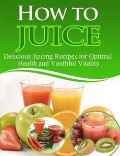 My 5 Favorite Juicer Recipes I love juice