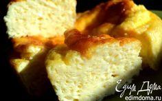 Омлет по ГОСТУ | Кулинарные рецепты от «Едим дома!»