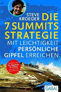Die 7 Summits Strategie: Mit Leichtigkeit persönliche Gipfel erreichen (Dein Leben) von Steve Kroeger Motivation, Joker, Comic Books, Products, Author, Pocket Books, Life, Comic Book, Daily Motivation