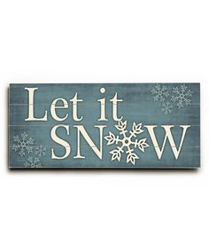Look at this 'Let It Snow' Wood Wall Sign on #zulily today!