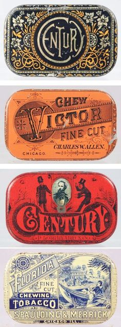 Tobacco Tins. What historical influences do you find here—try the Industrial Revolution or Arts and Crafts.—Prof. Zeller: