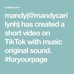 Mandy Mandycarilynh Has Created A Short Video On Tiktok With Music Original Sound Foryourpage Music And Movement The Originals Understanding