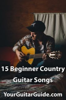15 Beginner Country Guitar Songs Easy To Play Guitar Strumming