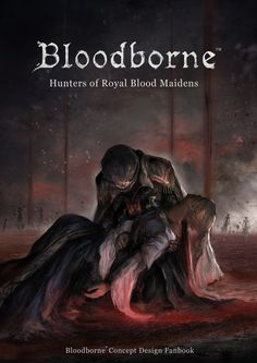 Cover Art for my personal Bloodborne Concept Art Unofficial Fanbook Will be available for purchase at Comic Frontier X, Kartika Expo Center, Jalan Gatot Subroto Kav. 37, RT.6/RW.3, Kuningan Ti...
