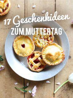 Gruß aus der Küche: 17 Geschenkideen zum Muttertag