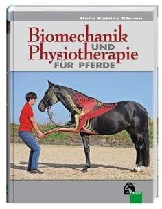 Biomechanik und Physiotherapie für Pferde, http://www.amazon.de/dp/3885427346/ref=cm_sw_r_pi_awdl_PVLFtb1XQRY3E