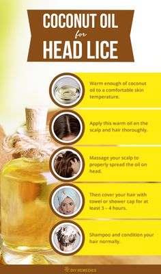 Method – 1: (Coconut Oil) Using organic and virgin coconut oil will help to heal, strengthen and repairs the hair and scalp naturally by removing the head lice.