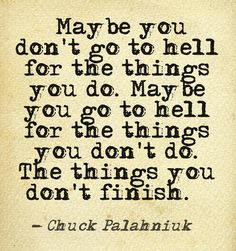 Chuck Palahniuk quote from his novel, Lullaby.