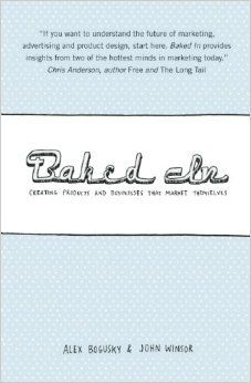 Baked In--Creating Products and Businesses That Market Themselves, by Alex Bogusky & John Winsor, $17.98 You save 14% off the regular price of $20.95, Brands must build a new relationship with their customers and the culture they participate in. The old rule was to create safe, ordinary products and combine them with mass marketing. The new rule: create truly innovative products and build the marketing right into them. Today, it's within the product itself that a brand has the most…