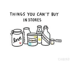 Things you can't buy in stores..