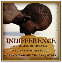 Indifference is a form of apathy