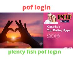 The majority of Plenty of Fish users live in the US, which is why it is more than likely that you will only meet plentyoffish login US-based members in your online dating quest. And while that may be a good thing if you are interested in local dating, it can complicate things if you are looking for a girlfriend from overseas.In case your goal is to find a woman from Russia, pof member login Ukraine, or another European country.