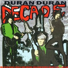 duran duran album covers | Duran Duran Decade cd cover