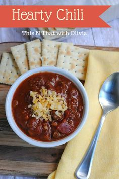 Hearty Chili Recipe! #Fall #Chili - This N That with Olivia