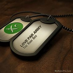 Just created name [mismail] on Personalized Pak Army Dogtag With Name image. Hope you will like this Name Necklace, Bracelet, Rings, and Bands pic with name. Pakistan Flag Hd, Isi Pakistan, Pakistan Army, Army Love Quotes, Pak Army Quotes, Army Couple Pictures, Name Pictures, Independence Day Pictures, Pakistan Independence Day