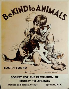 """BEST FRIENDS UNITED : 1933 poster designed by Morgan Dennis  for Be Kind to Animals Week® titled """"Lost and Found,"""" and features a tender scene of a young boy tearfully embracing his dog, a tender moment of two best friends being reunited."""